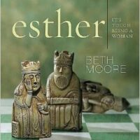 Esther: It's Tough Being a Woman (Beth Moore)