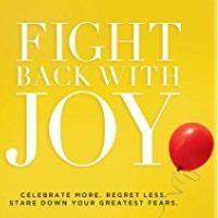 Fight Back with Joy (Margaret Feinberg)