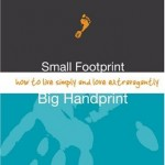 small footprint big handprint