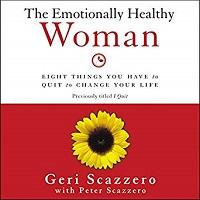 Emotionally Healthy Woman (Geri & Pete Scazzero)