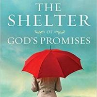 Shelter of God's Promises (Sheila Walsh)