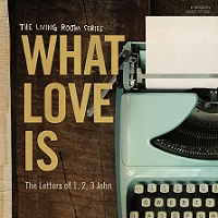 What Love Is (Kelly Minter)