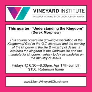 Vineyard Institute - Understanding the Kingdom