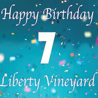 Liberty Vineyard's 7th birthday celebration!