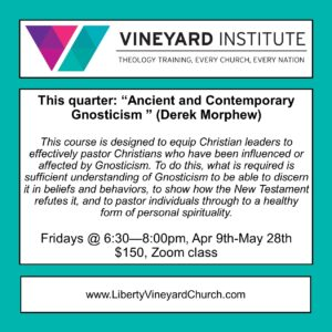 Vineyard Institute [Zoom] - Ancient and Contemporary Gnosticism