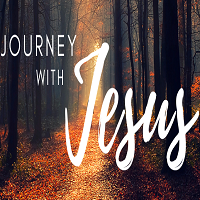 Journey with Jesus, part 3